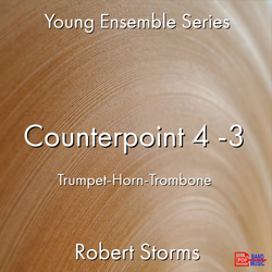 'Counterpoint 4 -3' by Robert Storms. Ensemble - Brass sheet music for school bands