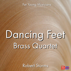 'Dancing Feet - Brass Quartet' by Robert Storms. Ensemble - Brass sheet music for school bands