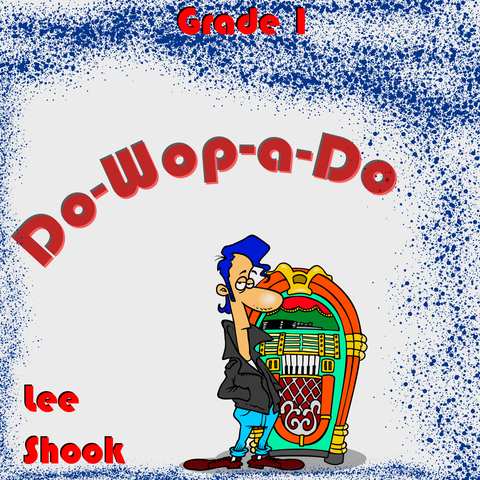 """Do-Wop-A-Do"" - composed by Lee Shook,  Performance Level = Grade 1.  Band sheet music downloadable instantly in PDF format.  Cost = $ 24."