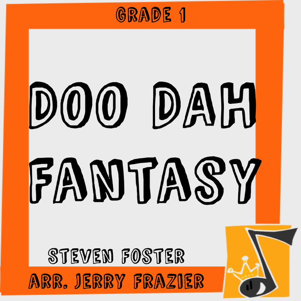 """Doo Dah Fantasy"" - composed by Jerry Frazier,  Performance Level = Beginning Band.  Band sheet music downloadable instantly in PDF format.  Cost = $ 22."