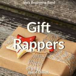 'Gift Rappers' by Jason Dilliott. Holiday Music sheet music for school bands