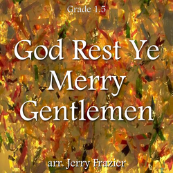 'God Rest Ye Merry Gentlemen' by Jerry Frazier. Holiday Music sheet music for school bands