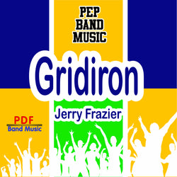 'Gridiron!' by Jerry Frazier. Pep Band sheet music for school bands