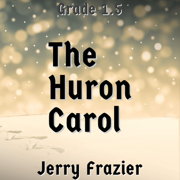 The Huron Carol by Jerry Frazier