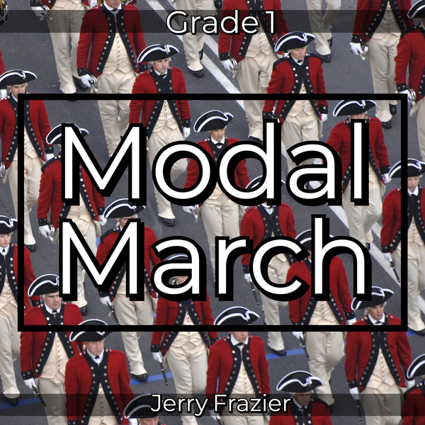 'Modal March' by Jerry Frazier. Grade 1 sheet music for school bands
