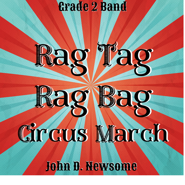 Rag Tag Rag Bag Circus March