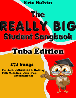 The Really Big Student Songbook Tuba Edition