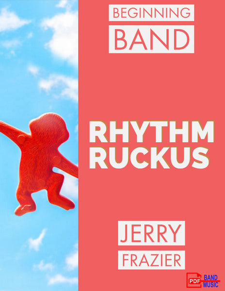 'Rhythm Ruckus' by Jerry Frazier. Beginning Band sheet music for school bands