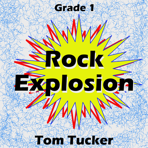 """Rock Explosion"" - composed by Tom Tucker,  Performance Level = Grade 1.  Band sheet music downloadable instantly in PDF format.  Cost = $ 24."