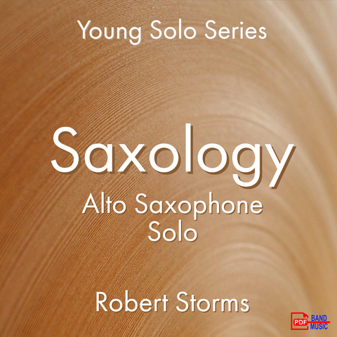 'Saxology' by Robert Storms. Ensemble - Woodwind sheet music for school bands
