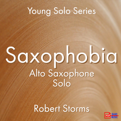 'Saxophobia' by Robert Storms. Ensemble - Woodwind sheet music for school bands