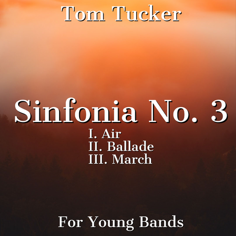 'Sinfonia No. 3' by Tom Tucker. Grade 1 sheet music for school bands