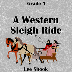 """A Western Sleigh Ride"" - composed by Lee Shook,  Performance Level = Grade 1.  Band sheet music downloadable instantly in PDF format.  Cost = $ 24."