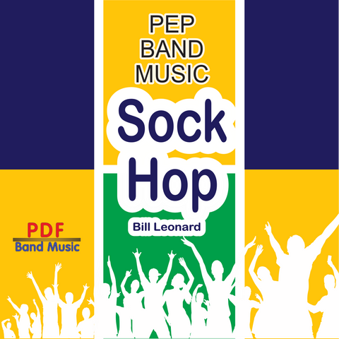 'Sock Hop' by Bill Leonard. Pep Band sheet music for school bands