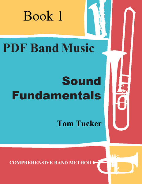 'Sound Fundamentals Band Method Book 1' by Tom Tucker. Supplemental Books sheet music for school bands