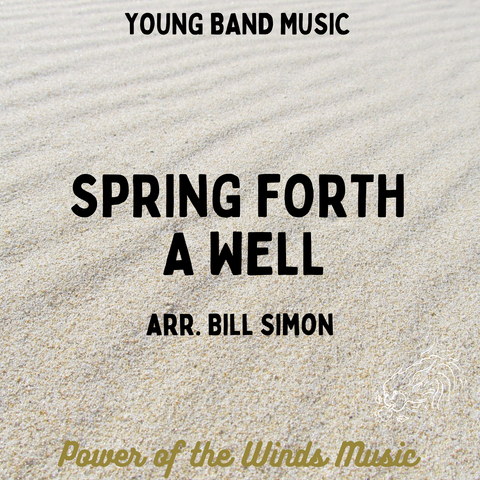 Spring Forth a Well