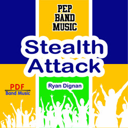 'Stealth Attack' by Ryan Dignan. Pep Band sheet music for school bands