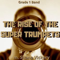 Rise of the Super Trumpets