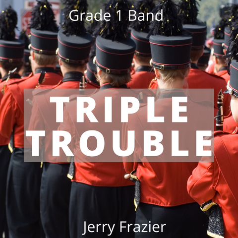 Triple Trouble by Jerry Frazier