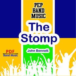"""The Stomp"" - composed by John Bennett,  Performance Level = Pep Band.  Band sheet music downloadable instantly in PDF format.  Cost = $ 24."