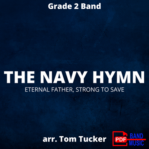 The Navy Hymn - arr. Tom Tucker