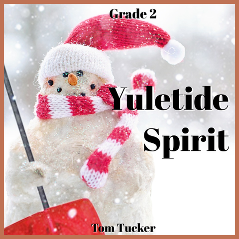 'Yuletide Spirit' by Tom Tucker. Holiday Music sheet music for school bands