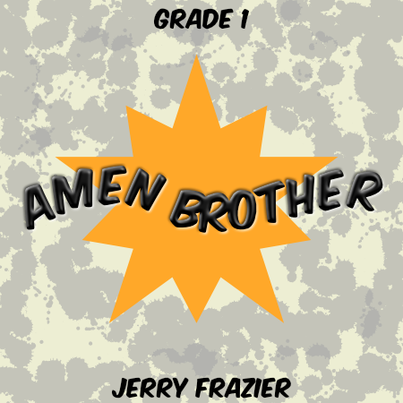 """Amen, Brother"" - composed by Jerry Frazier,  Performance Level = Grade 1.  Band sheet music downloadable instantly in PDF format.  Cost = $ 24."