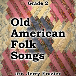 """Old American Folk Songs"" - composed by Jerry Frazier,  Performance Level = Grade 2.  Band sheet music downloadable instantly in PDF format.  Cost = $ 24."