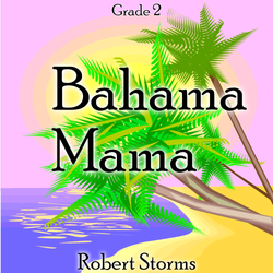 """Bahama Mama"" - composed by Robert Storms,  Performance Level = Grade 2.  Band sheet music downloadable instantly in PDF format.  Cost = $ 24."