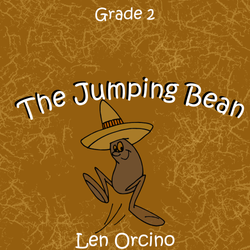 """The Jumping Bean"" - composed by Len Orcino,  Performance Level = Grade 2.  Band sheet music downloadable instantly in PDF format.  Cost = $ 24."