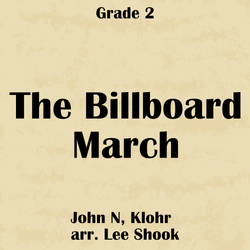 'The Billboard March' by Lee Shook. Grade 2 sheet music for school bands