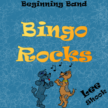 """Bingo Rocks"" - composed by Lee Shook,  Performance Level = Beginning Band.  Band sheet music downloadable instantly in PDF format.  Cost = $ 22."