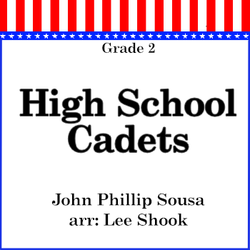 """High School Cadets"" - composed by Lee Shook,  Performance Level = Grade 2.  Band sheet music downloadable instantly in PDF format.  Cost = $ 24."