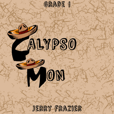 """Calypso Mon"" - composed by Jerry Frazier,  Performance Level = Grade 1.  Band sheet music downloadable instantly in PDF format.  Cost = $ 24."