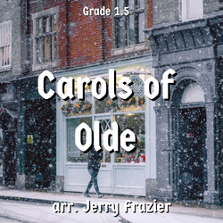 'Carols of Olde' by Jerry Frazier. Holiday Music sheet music for school bands