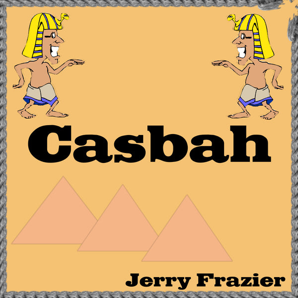 """Casbah"" - composed by Jerry Frazier,  Performance Level = Grade 1.  Band sheet music downloadable instantly in PDF format.  Cost = $ 24."