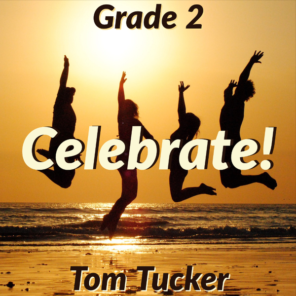 'Celebrate' by Tom Tucker.  sheet music for school bands