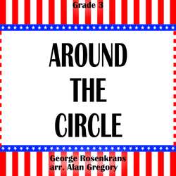"""Around the Circle"" - composed by Alan Gregory,  Performance Level = Grade 3.  Band sheet music downloadable instantly in PDF format.  Cost = $ 24."
