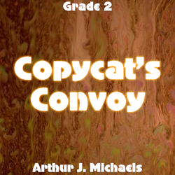 'Copycat's Convoy' by Arthur J. Michaels. Grade 2 sheet music for school bands