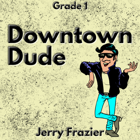 """Downtown Dude"" - composed by Jerry Frazier,  Performance Level = Grade 1.  Band sheet music downloadable instantly in PDF format.  Cost = $ 24."