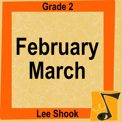 """February March"" - composed by Lee Shook,  Performance Level = Grade 2.  Band sheet music downloadable instantly in PDF format.  Cost = $ 24."