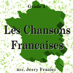 'Les Chansons Francaises' by Jerry Frazier. Grade 2 sheet music for school bands