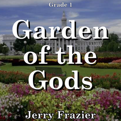 """Garden of the Gods"" - composed by Jerry Frazier,  Performance Level = Grade 1.  Band sheet music downloadable instantly in PDF format.  Cost = $ 24."