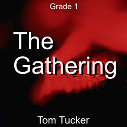 'The Gathering' by Tom Tucker. Grade 1 sheet music for school bands