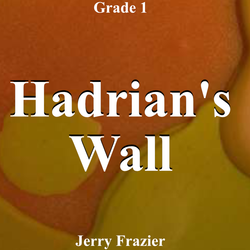 'Hadrian's Wall' by Jerry Frazier. Grade 1 sheet music for school bands