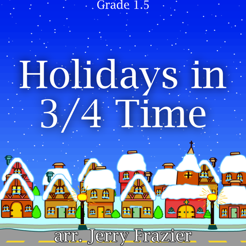 """Holidays in 3/4 Time"" - composed by Jerry Frazier,  Performance Level = Holiday Music.  Band sheet music downloadable instantly in PDF format.  Cost = $ 24."