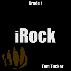 'iRock' by Tom Tucker. Grade 1 sheet music for school bands