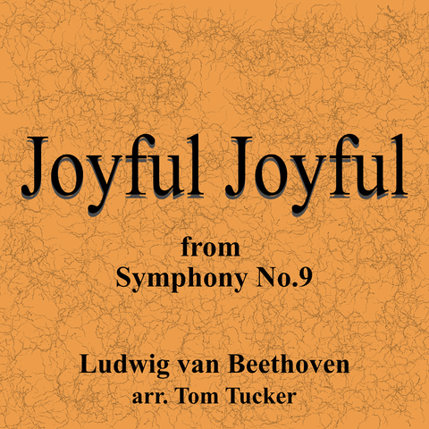 """Joyful Joyful"" - composed by Tom Tucker,  Performance Level = Grade 1.  Band sheet music downloadable instantly in PDF format.  Cost = $ 24."