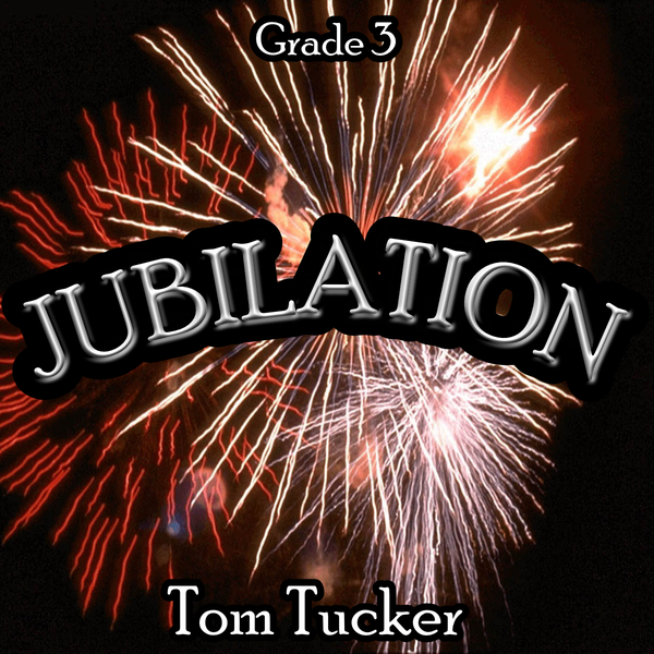 'Jubilation' by Tom Tucker. Grade 3 sheet music for school bands