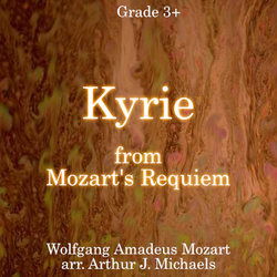 """Kyrie from the Mozart Requiem"" - composed by Arthur J. Michaels,  Performance Level = Grade 3.  Band sheet music downloadable instantly in PDF format.  Cost = $ 24."